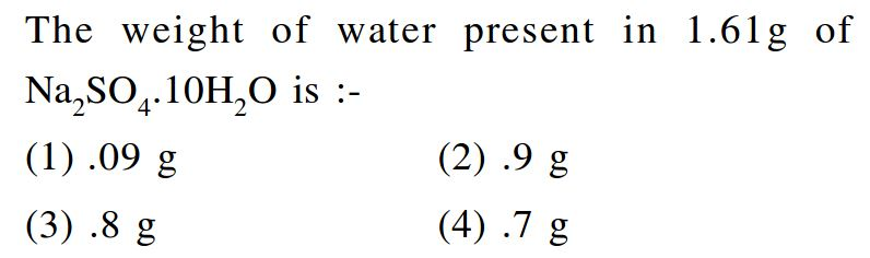Find weight of water present in 1.61 g of Na2SO4.10H2O