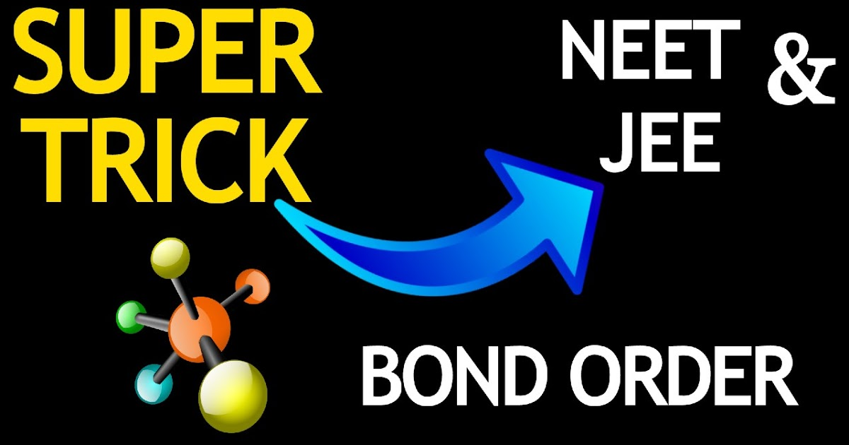 bond order trick for neet and jee
