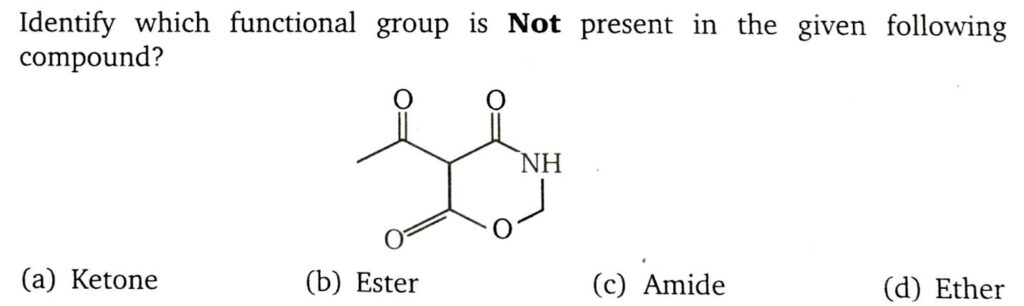 Identify which functional group is Not present in the given following compound? MS Chauhan GOC video solutions by Sunny Garg Doctor Logics