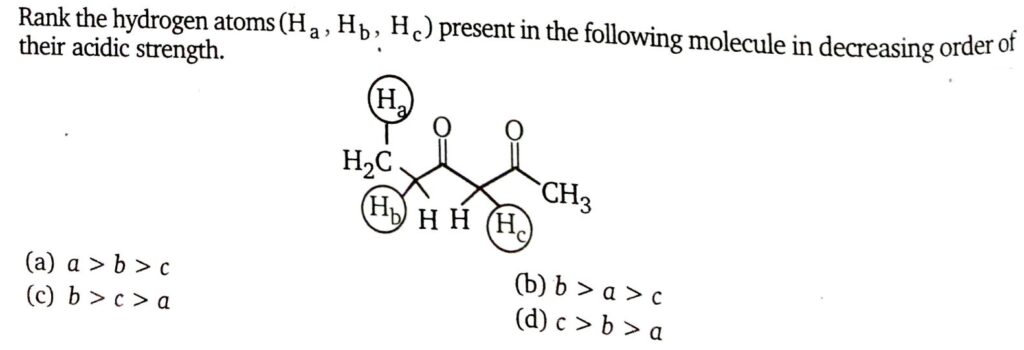 Rank the hydrogen atoms present in following molecule is decreasing order of their acidic strength ms chauhan organic chemistry video solutions